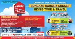 "Talkshow & Training ""Bongkar Rahasia Sukses Bisnis Tour & Travel"""