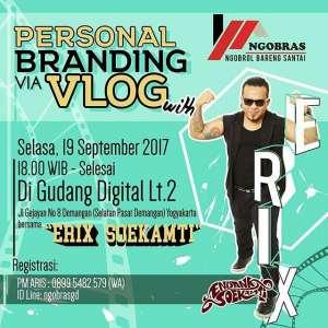 Personal Branding Via Vlog bersama Erix Soekamti
