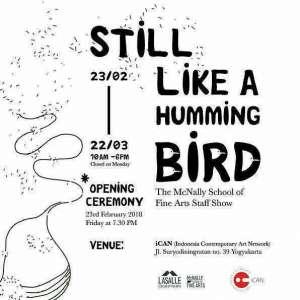 "Pameran Seni Rupa ""STILL LIKE A HUMMINGBIRD"""