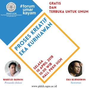 "Forum Umar Kayam ""Proses Kreatif Eka Kurniawan"