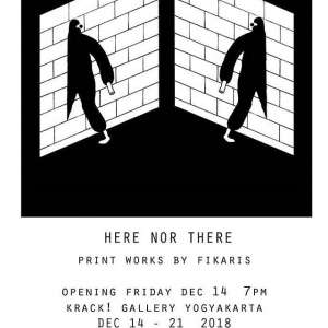 Here Nor There : Print works by *Fikaris*