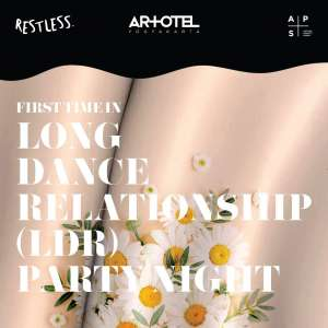 ARTOTEL Valentine Days Party 'Long Dance Relationship'