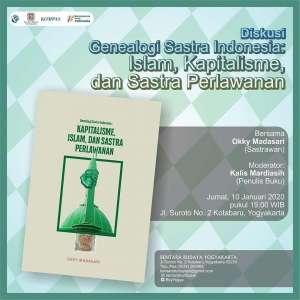 Diskusi Genealogi Sastra Indonesia: Islam, Kapitalisme, dan Sastra Perlawanan