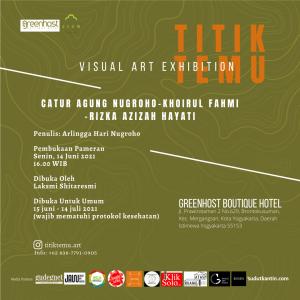 Visual Art Exhibition: Titik Temu