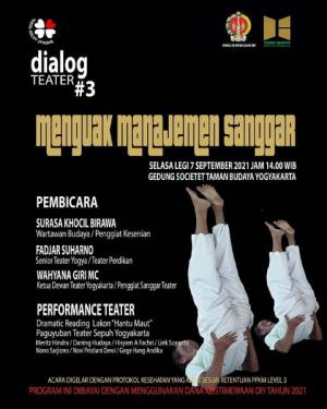 "Dialog Teater #3 (Sesi Diskusi Teater dan Sastra) ""Menguak Menejemen Sanggar"""