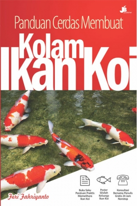 Panduan Cerdas Membuat Kolam Ikan Koi