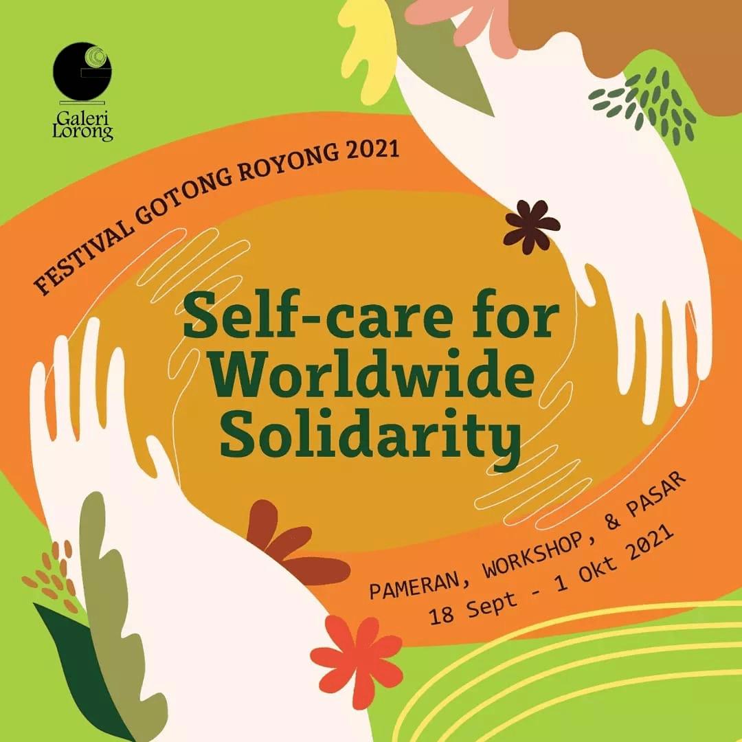 Galeri Lorong akan Adakan Pameran, Workshop & Pasar dalam 'Self-Care for Worldwide Solidarity'