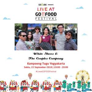 White Shoes & The Couples Company Meriahkan Akhir Pekan di LIVE at Go-Food Festival