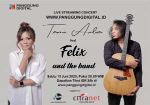Panggung Digital Bakal Hadirkan Tami Aulia feat Felix and The Band